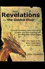 Revelations--The Golden Elixir by John M Dinwiddie (Paperback / softback, 2001)
