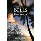 The Bells of Balangiga by Eleonor Mendoza (Paperback / softback, 2012)