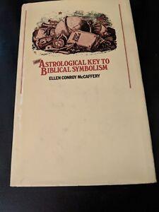 Details about McCaffery, Ellen Conroy  Astrological Key to Biblical  Symbolism  HC/ DW Occult