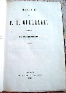 1848-RISORGIMENO-MEMORIE-DI-FRANCESCO-DOMENICO-GUERRAZZI-E-GIUSEPPE-MAZZINI