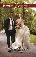 Novia a la fuga: (Runaway Bride) (Harlequin DeseoProject:  Runaway-ExLibrary