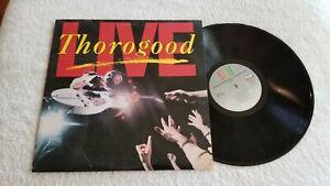 GEORGE THOROGOOD LIVE ST17214 EMI AMERICA VINYL LP RECORD