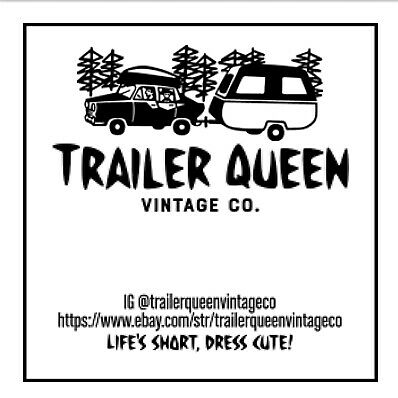 Trailer Queen Vintage Co