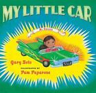 My Little Car by Gary Soto (2006, Hardcover)