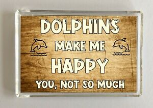Dolphin-Gift-Novelty-Fridge-Magnet-Makes-Me-Happy-Ideal-Present-Birthday