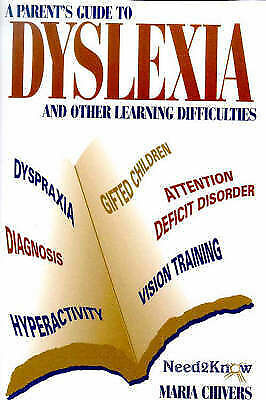 1 of 1 - Chivers, Maria, A Parent's Guide to Dyslexia and Other Learning Difficulties (Ne