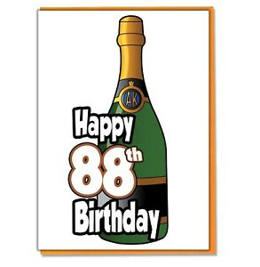 Image Is Loading Champagne Bottle 88th Birthday Card Ladies Mens Daughter
