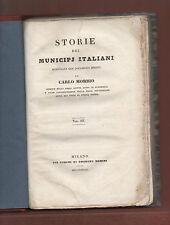 Milano+CARLO MORBIO STORIE DEI MUNICIPI ITALIANI.-Ed.OMOBONO MANINI MI 1838