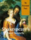 Shakespeare's Love Sonnets by William Shakespeare (Hardback, 1995)