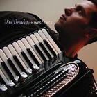 Luminescence * by Tino Derado (CD, May-2003, Sunnyside)