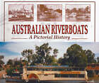 Australian Riverboats: A Pictorial History by Peter Christopher (Hardback, 2006)