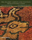 Pre-Islamic Carpets and Textiles from Eastern Lands by Friedrich Spuhler (Hardback, 2014)