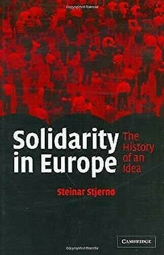 Solidarität in Europa: The History Of an Idea von Stjerno, Steinar