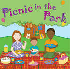 Picnic in the Park by Joe Griffiths, Tony Pilgrim (Paperback, 2007)