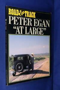 ROAD & TRACK PETER EGAN AT LARGE Peter Egan CAR MOTORING AMERICA ROAD TRIP YARNS