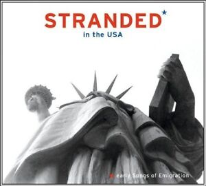 STRANDED-IN-THE-USA-EARLY-SONGS-OF-EMIGRATION-CD-NEW