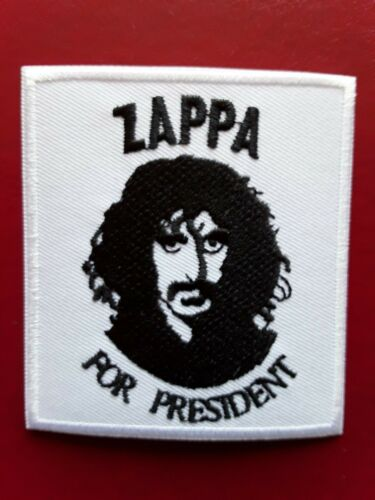 FRANK ZAPPA FOR PRESIDENT AMERICAN HEAVY ROCK MUSIC EMBROIDERED PATCH UK SELLER