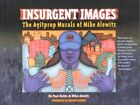 Insurgent Images: The Agitprop Murals of Mike Alewitz by Mike Alewitz, Paul Buhle (Paperback, 2002)