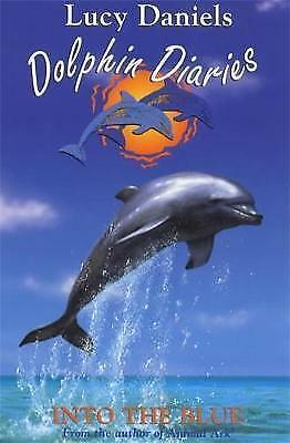 """AS NEW"" Dolphin Diaries 1: Into the Blue, Daniels, Lucy, Book"