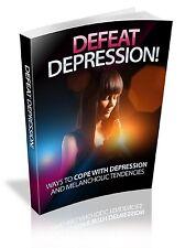 """ Defeat Depression "" Coping Melancholic Treatment Tips Help Social - Ebook  PDF"