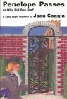 Penelope Passes: Or Why Did She Die? by Joan Coggin (Paperback / softback, 2003)