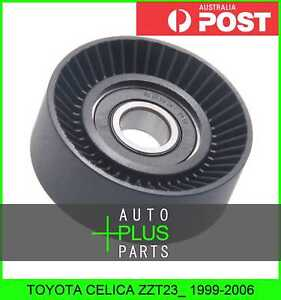 Fits-TOYOTA-CELICA-ZZT23-1999-2006-Idler-Tensioner-Drive-Belt-Bearing-Pulley