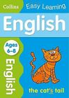 English Ages 6-8 (Collins Easy Learning KS1) by Collins Easy Learning (Paperback, 2014)
