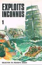 Exploits Inconnus 1  Selection Du Readers Digest