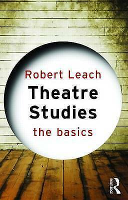 1 of 1 - Theatre Studies: The Basics by Robert Leach (Paperback, 2008)
