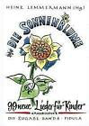 Die Zugabe / Die Sonnenblume von Heinz Lemmermann (1992, Gebundene Ausgabe)