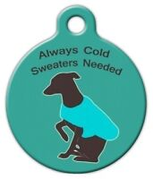 Always Cold Sweaters Needed - Custom Personalized Pet Id Tag For Dog Cat Collars