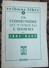 Imre Nagy, Un communiste qui n' oublie pas l' homme 1957 - World FREE Shipping*