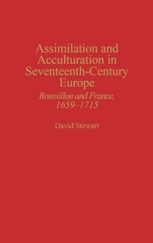 1 of 1 - Assimilation & Acculturation in 17th Century Europe Roussillon  France 1659-1715
