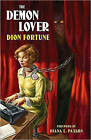 The Demon Lover by Dion Fortune (Paperback, 2010)