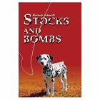 Stocks and Bombs 9780595269693 by Beverly Schmidt Book
