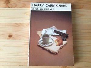 Harry-Carmichael-A-tuer-au-plus-vite