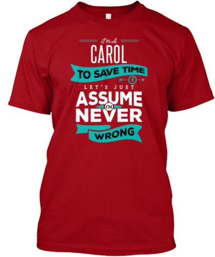 I/'m A To Save Time Let/'s Standard Unisex T-shirt In style Carol Never Wrong