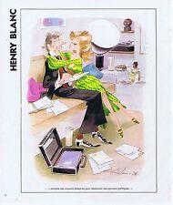 PUBLICITE ADVERTISING 045 1978 HENRY BLANC emploie des moyens dilatoires