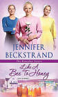 Like A Bee To Honey by Jennifer Beckstrand (Paperback, 2016)