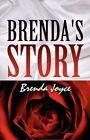 Brenda's Story by Brenda Joyce 9781456070953 Paperback 2011