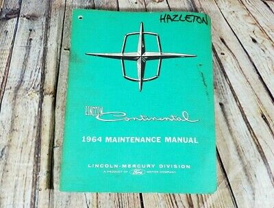 1964 Lincoln Continental Maintenance Shop Service Manual ...