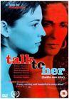 Talk to Her 5060002831137 With Geraldine Chaplin DVD / Widescreen Region 2