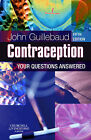 Contraception: Your Questions Answered by John Guillebaud (Paperback, 2008)