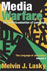 Media Warfare: The Americanization of Language by Melvin J. Lasky (Hardback, 2005)