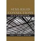 Semi-rigid Connections Handbook by J Ross Publishing (Hardback, 2010)
