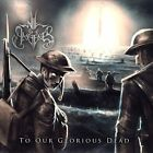 To Our Glorious Dead by Will of the Ancients (CD, Mar-2014, PRC Music)