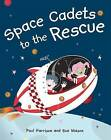 Space Cadets to the Rescue by Paul Harrison (Paperback, 2010)