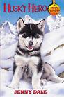 Husky Hero by Jenny Dale (Paperback, 2001)
