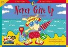 Never Give Up by Creative Teaching Press (Paperback / softback, 2002)