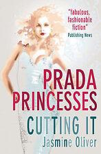 Prada Princesses (Cutting it), Oliver, Jasmine, New Book